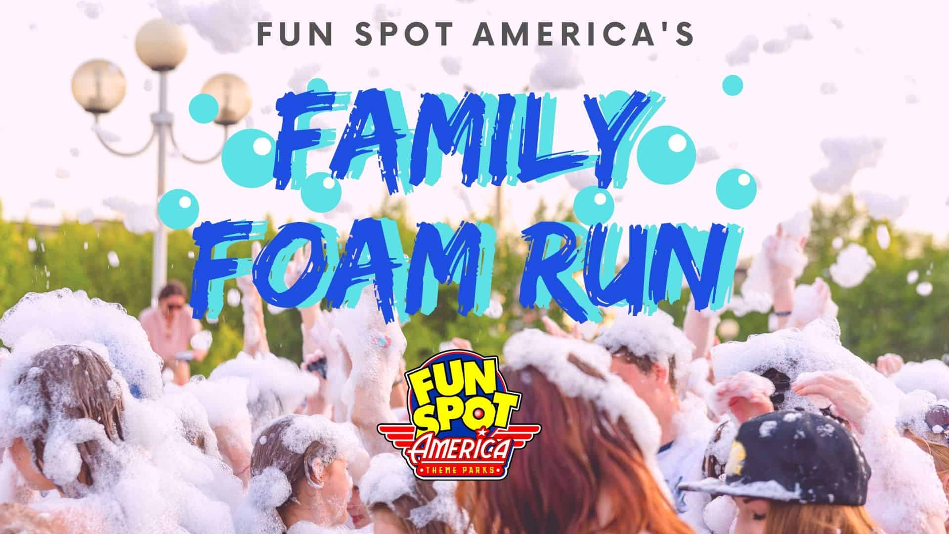 Family Foam Run