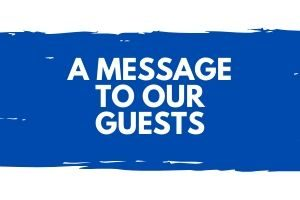 A Message to Our Guests